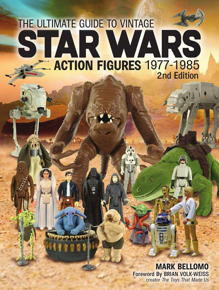 The Ultimate Guide to Vintage Star Wars Action Figures 1977-1985 Second Edition