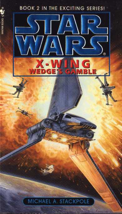 Star Wars X Wing: Wedge's Gamble