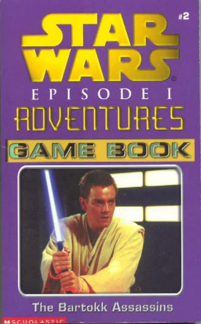 Star Wars Episode I Adventures Game Book: The Bartokk Assassins