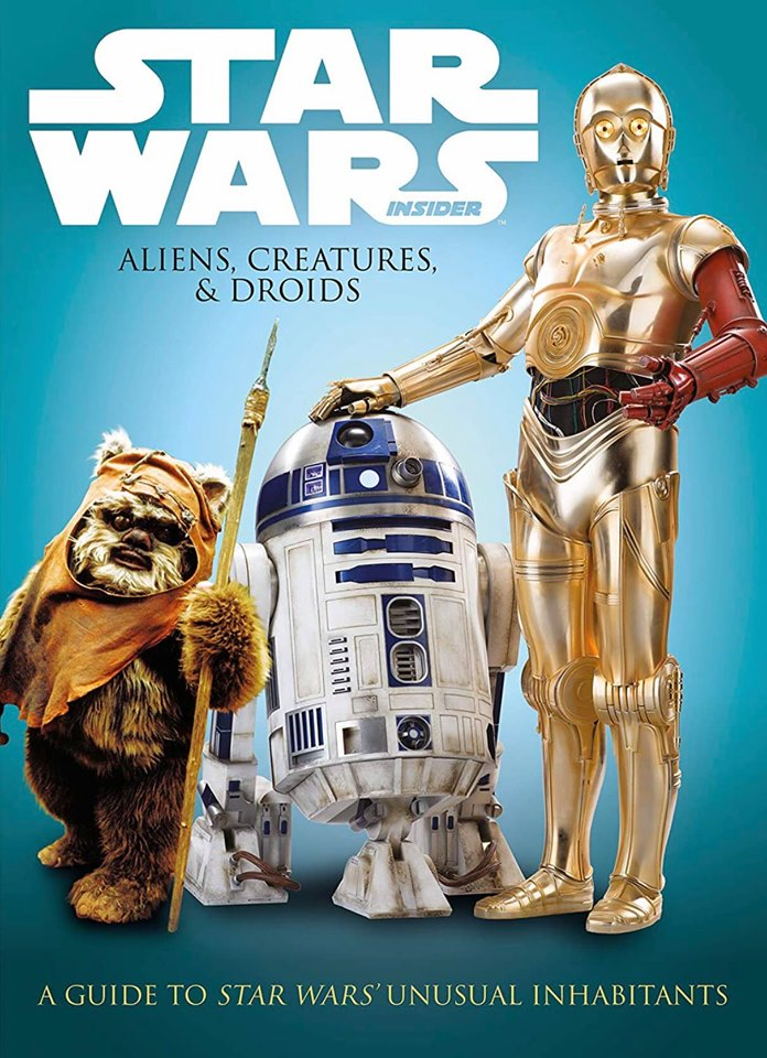 Star Wars Insider: Aliens, Creatures, and Droids (The Best of Star Wars Insider)