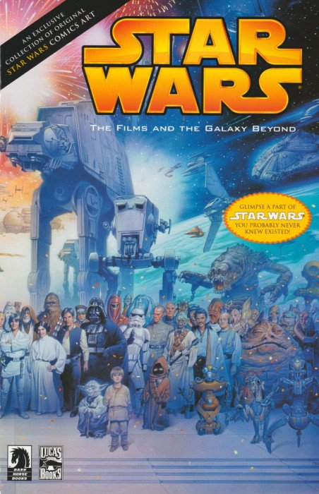 Star Wars: The Films and the Galaxy Beyond