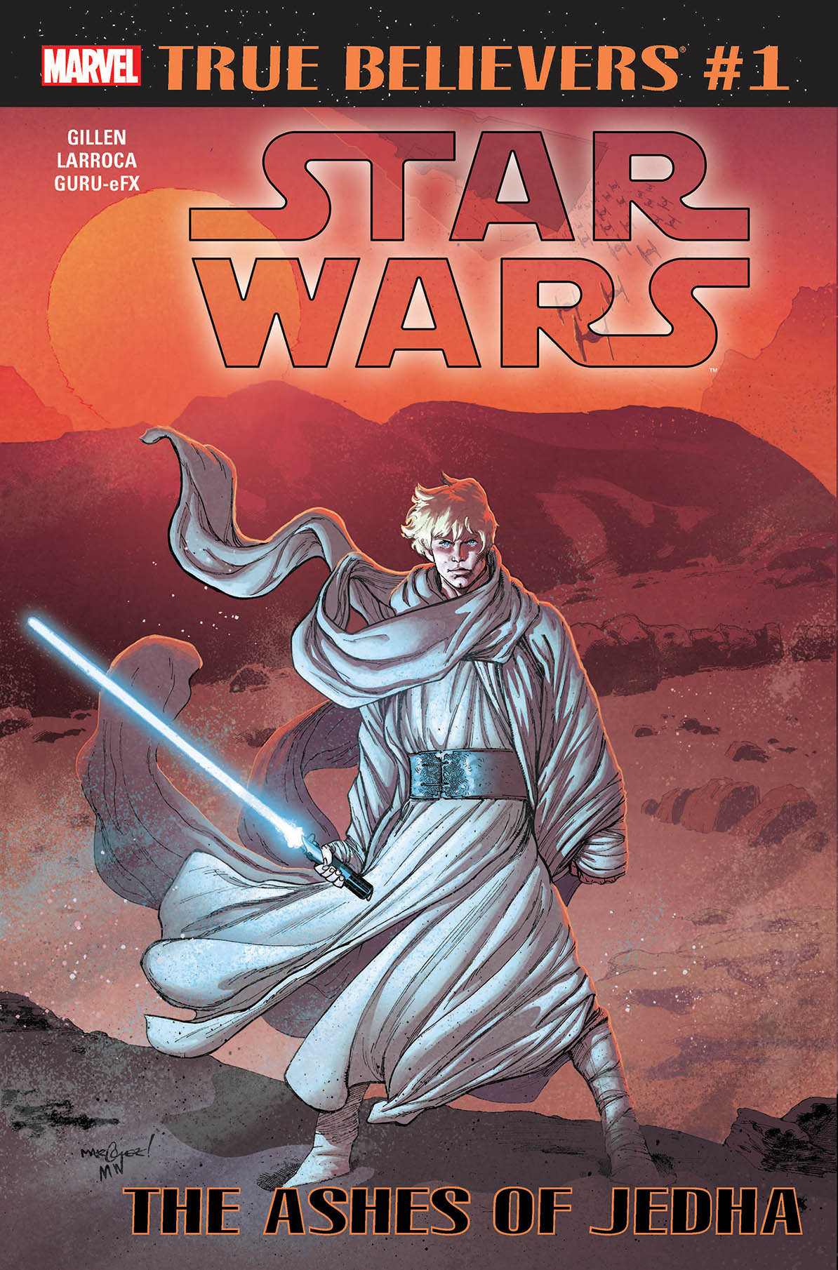Star Wars The Ashes of Jedha 1 (True Believers)