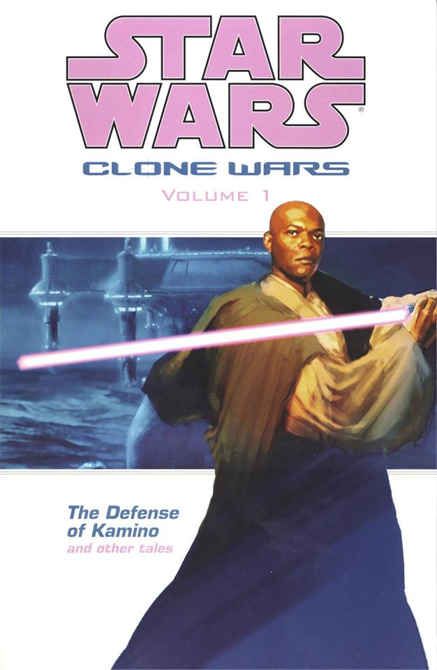 Star Wars Clone Wars: Volume 1 - The Defense of Kamino and Other Tales