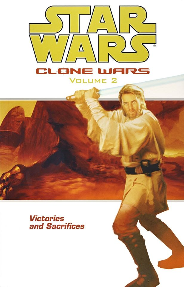 Star Wars Clone Wars: Volume 2 - Victories and Sacrifices