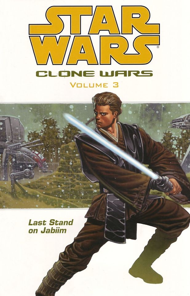 Star Wars Clone Wars: Volume 3 - Last Stand on Jabiim