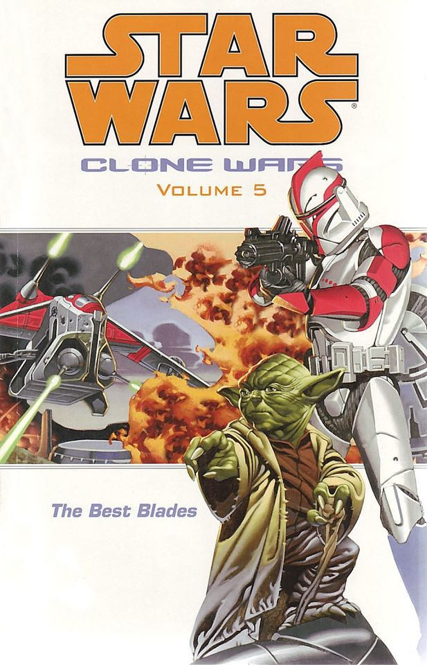 Star Wars Clone Wars: Volume 5 - The Best Blades