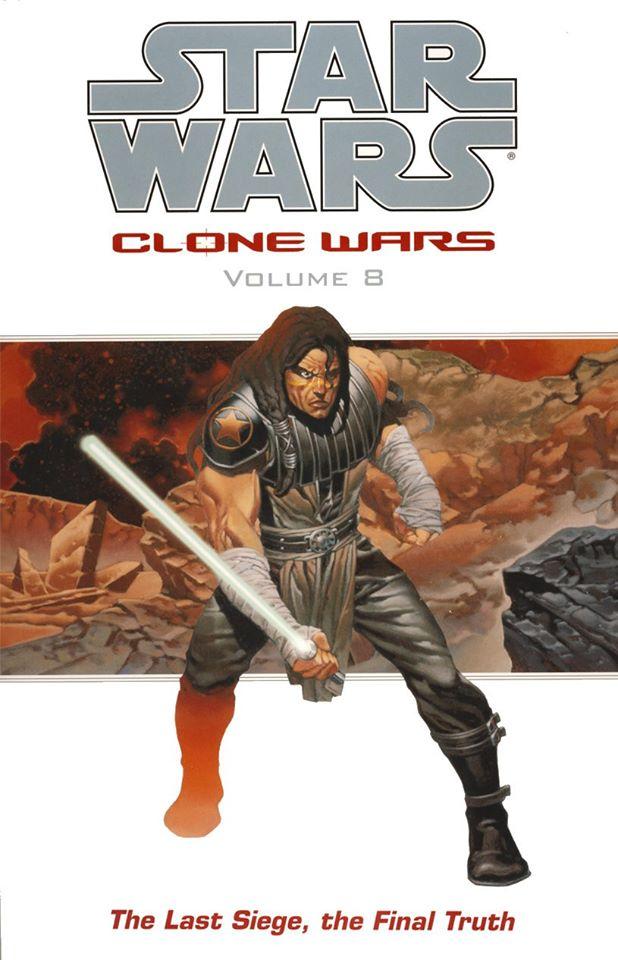 Star Wars Clone Wars: Volume 8 - The Last Siege, The Final Truth