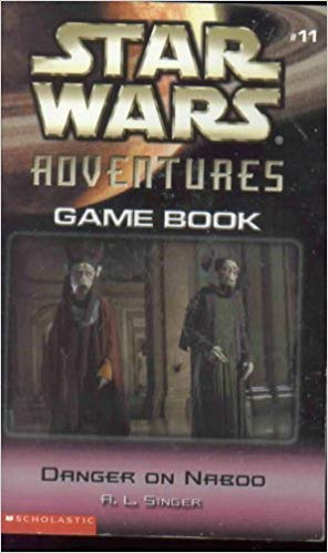 Star Wars Adventures Game Book (Episode II): #11 Danger on Naboo