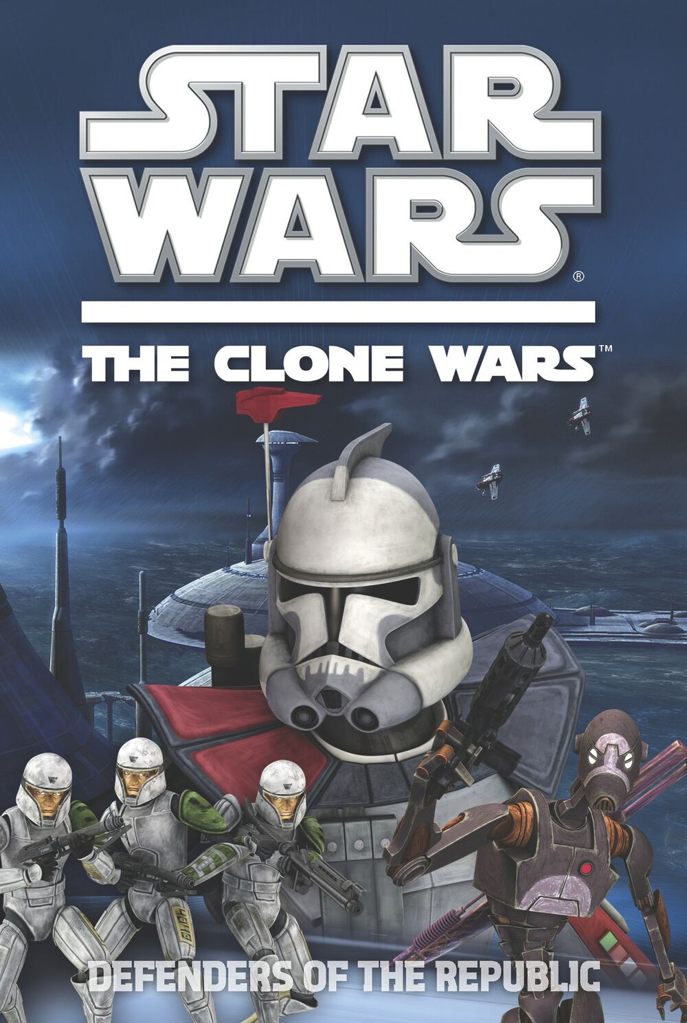Star Wars The Clone Wars: Defenders of the Republic