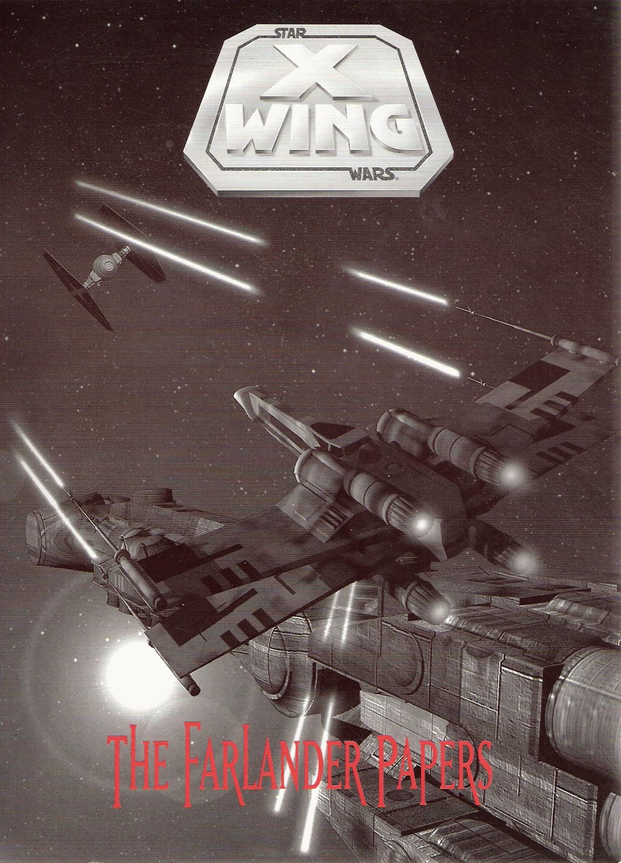 Star Wars X-Wing: The Farlander Papers