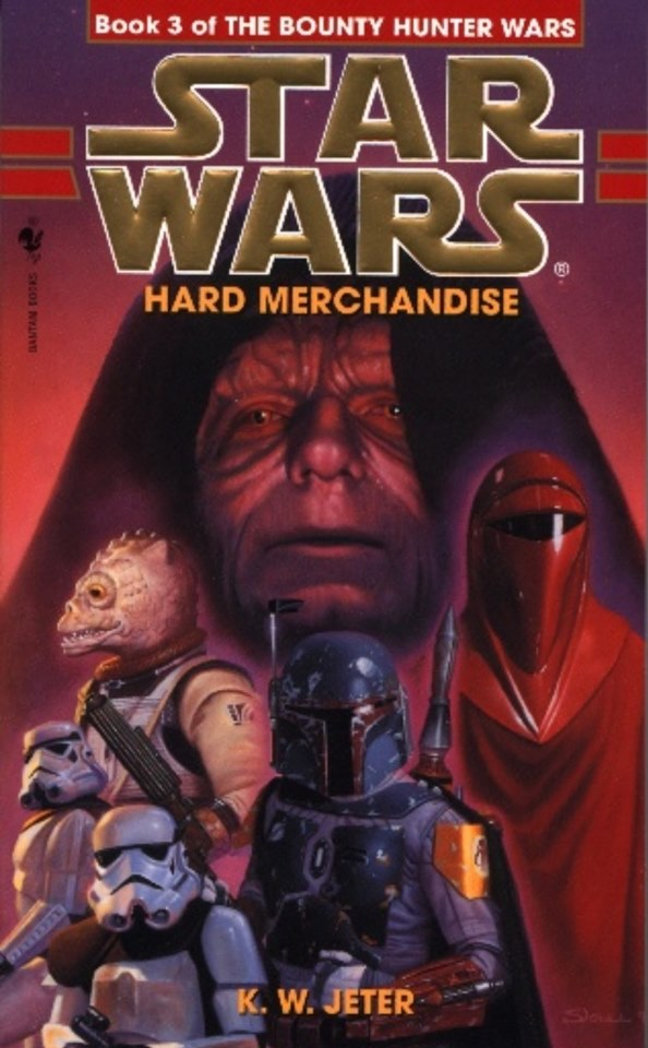 Star Wars The Bounty Hunter Wars: Hard Merchandise