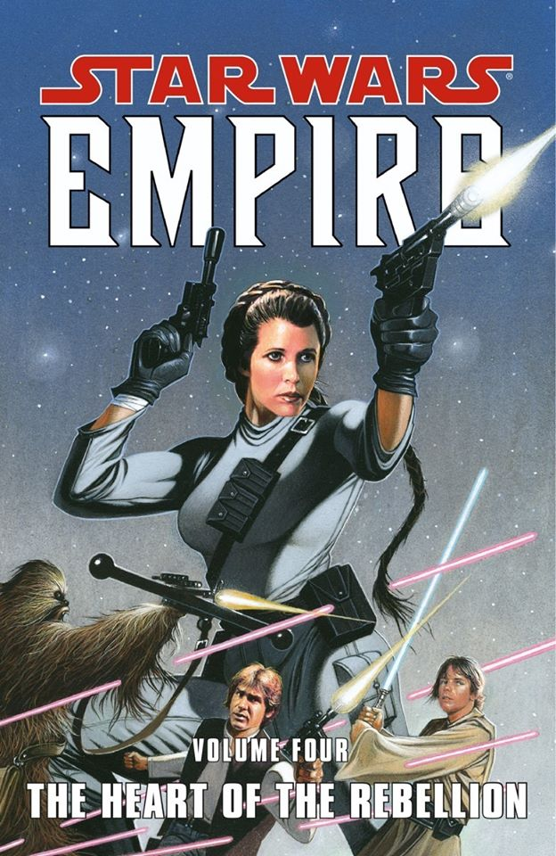 Star Wars Empire: Volume 4 - The Heart of the Rebellion