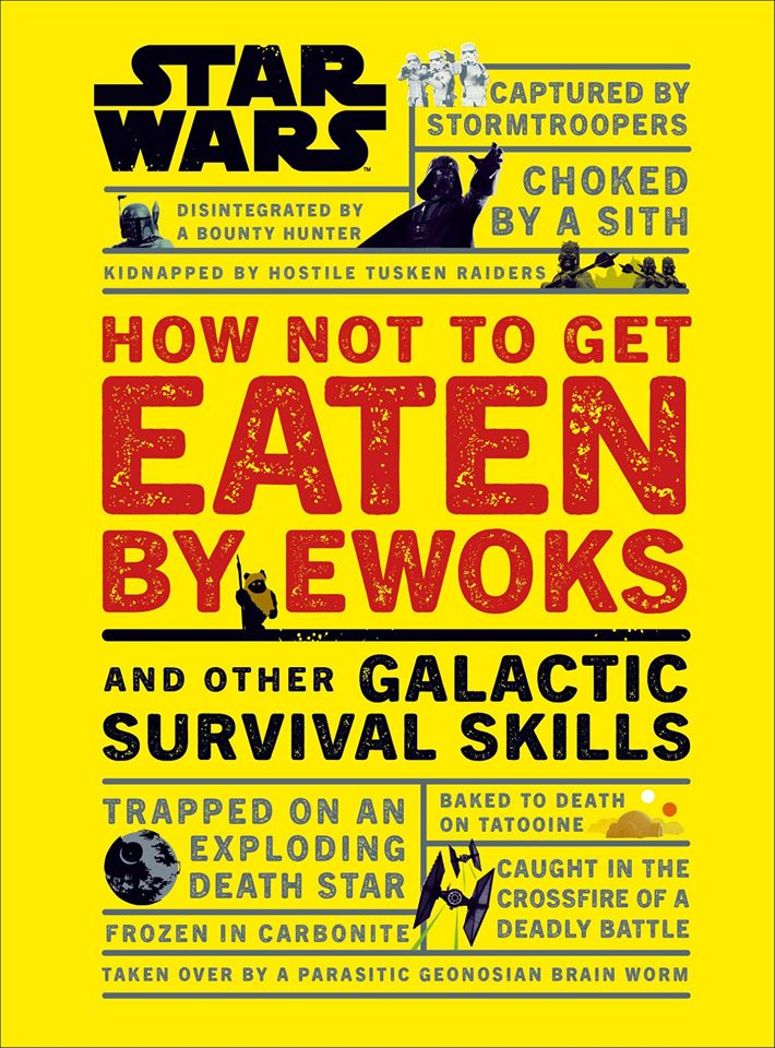 Star Wars: How Not to Get Eaten By Ewoks