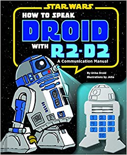 Star Wars: How to Speak Droid with R2-D2