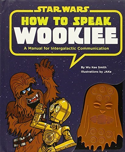 Star Wars: How to Speak Wookiee