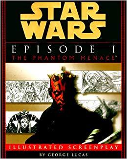 Star Wars Episode I: The Phantom Menace Screenplay