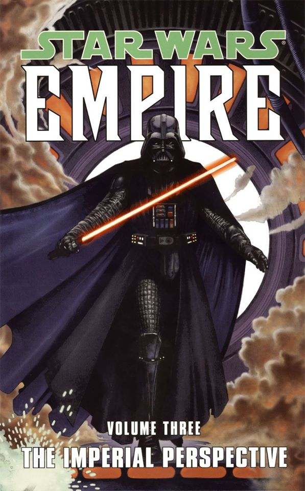 Star Wars Empire: Volume 3 - The Imperial Perspective