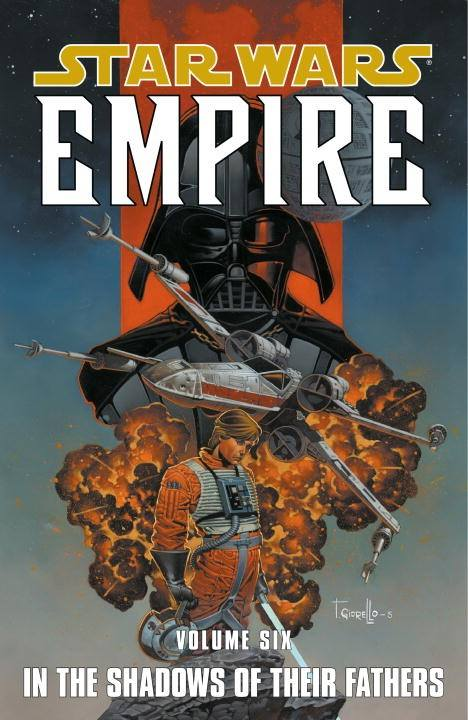 Star Wars Empire: Volume 6 - In the Shadows of Their Fathers