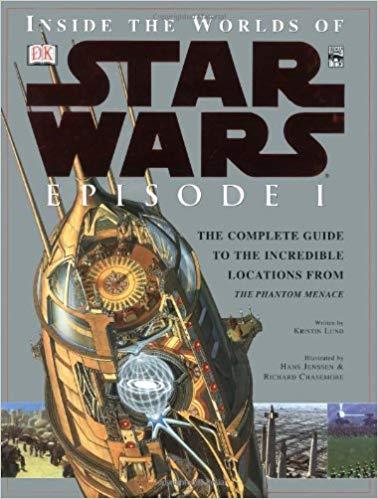 Inside the Worlds of Star Wars Episode I: The Phantom Menace