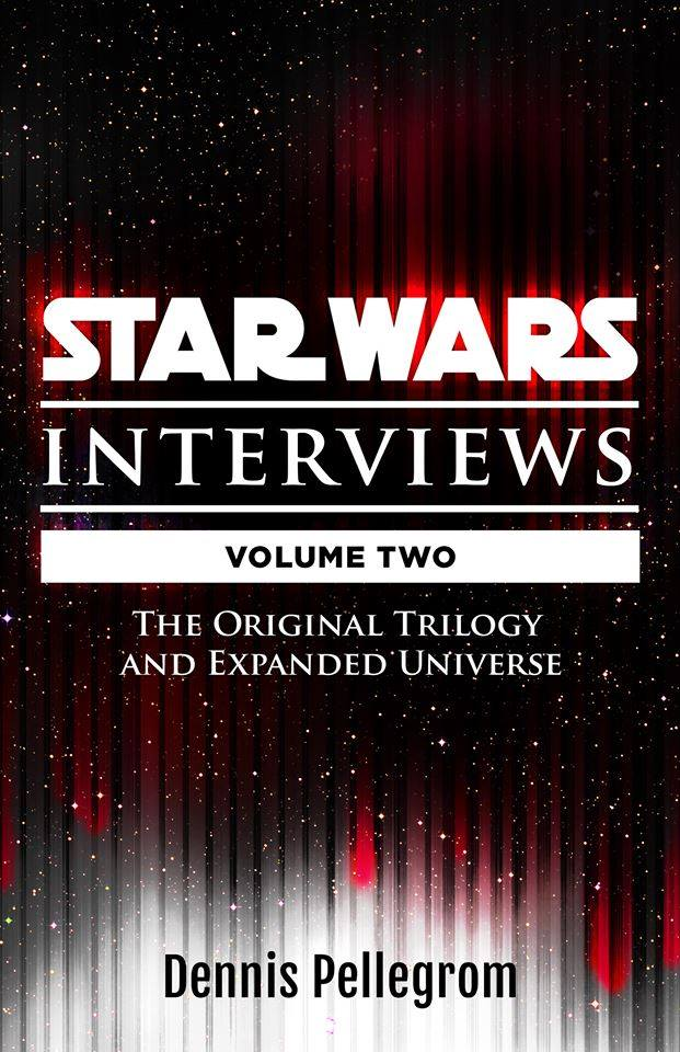 Star Wars: The Interviews Volume 2 - The Original Trilogy and Expanded Universe