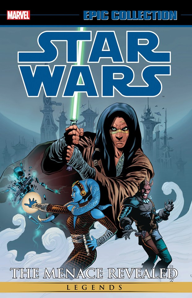 Star Wars Legends Epic Collection: The Menace Revealed Volume 2