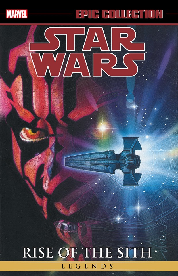 Star Wars Legends Epic Collection: Rise of the Sith Volume 2