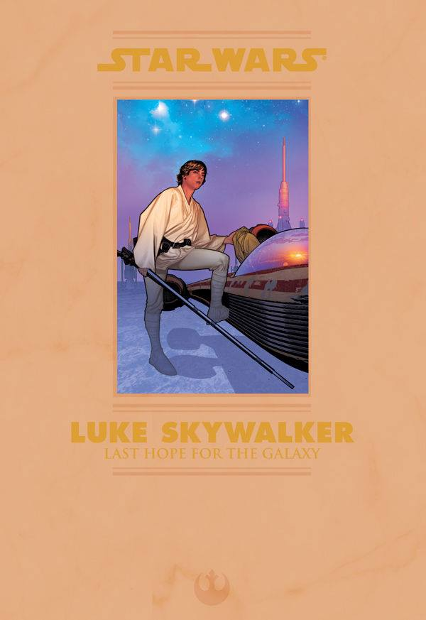 Star Wars: Luke Skywalker - Last Hope for the Galaxy