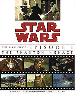 The Making of Star Wars Episode I: The Phantom Menace