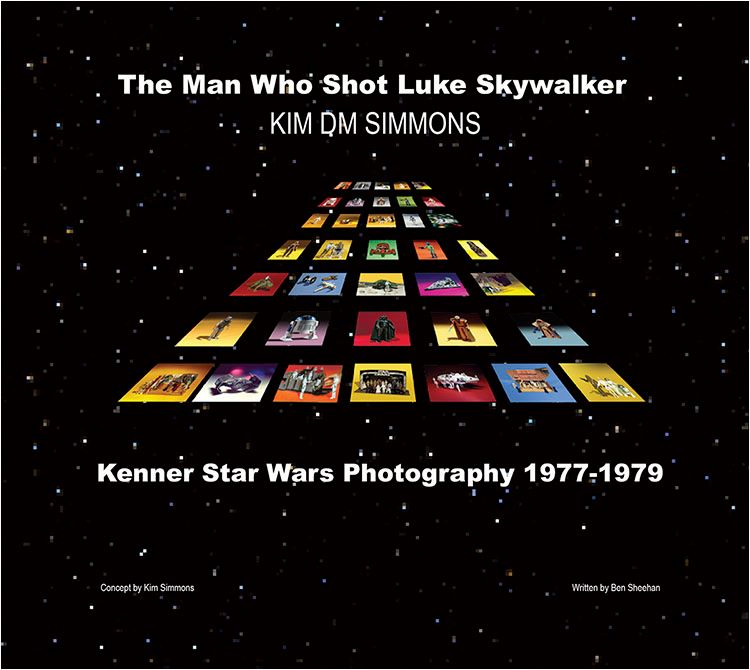 The Man Who Shot Luke Skywalker (Kenner Star Wars Photography 1977-1979)