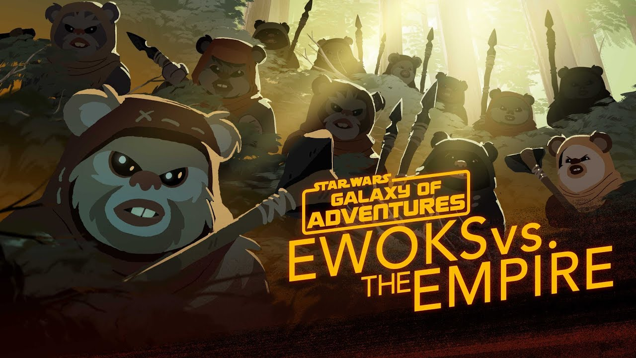 Star Wars Galaxy of Adventures: Ewoks vs. the Empire - Small but Mighty