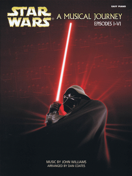 Star Wars: A Musical Journey Episodes I-VI