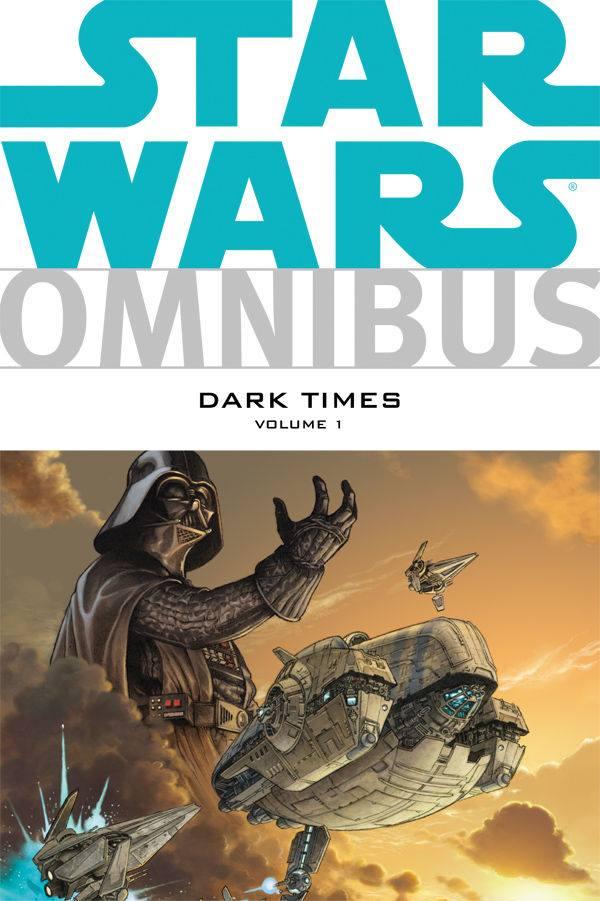 Star Wars Omnibus: Dark Times Volume 1