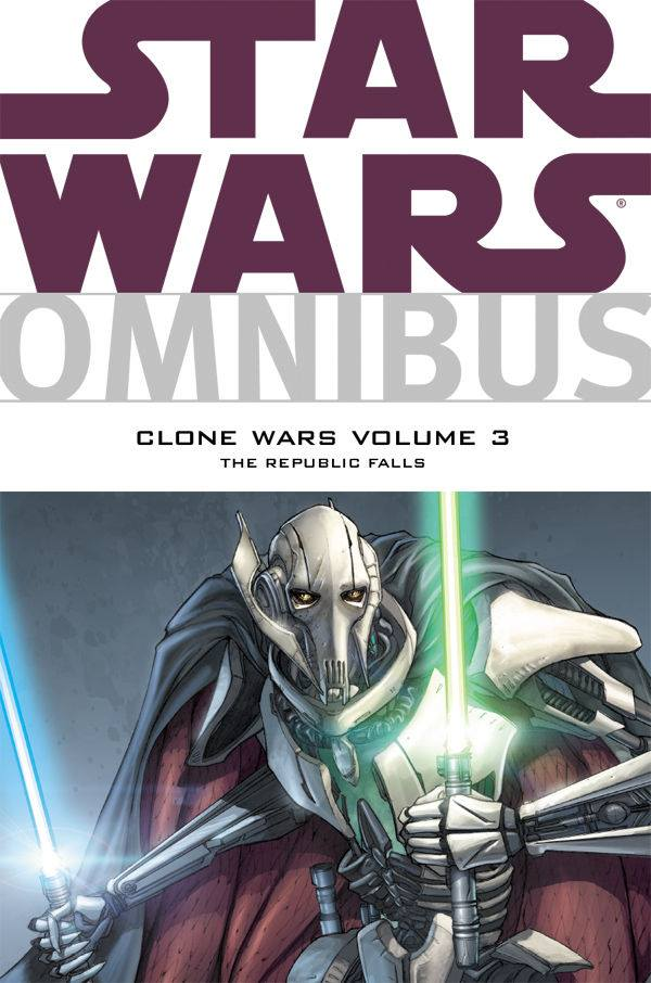Star Wars Omnibus: Clone Wars Volume 3, The Republic Falls