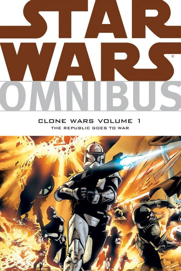 Star Wars Omnibus: Clone Wars Volume 1, The Republic Goes to War