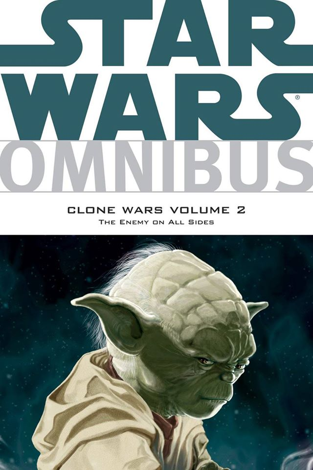 Star Wars Omnibus: Clone Wars Volume 2, The Enemy on All Sides