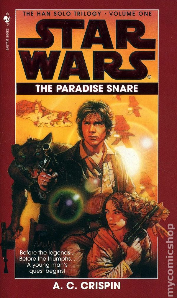 Star Wars Han Solo Trilogy: The Paradise Snare