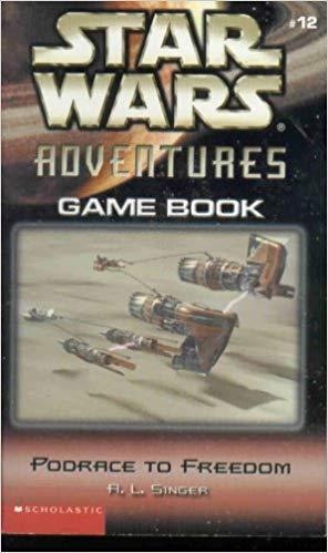 Star Wars Adventures Game Book (Episode II): #12 Podrace to Freedom