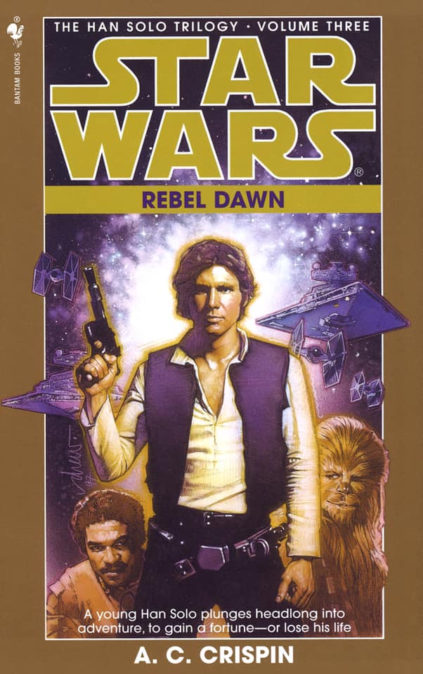Star Wars Han Solo Trilogy: Rebel Dawn