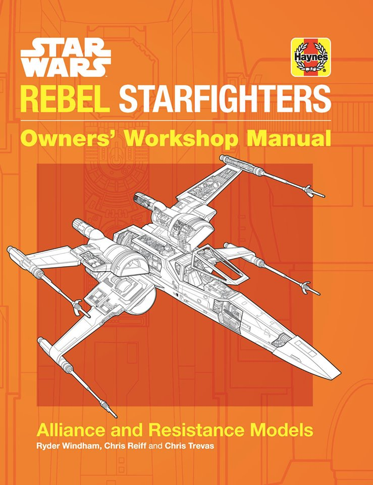 Star Wars: Rebel Starfighter Owner's Workshop Manual (U.S.)