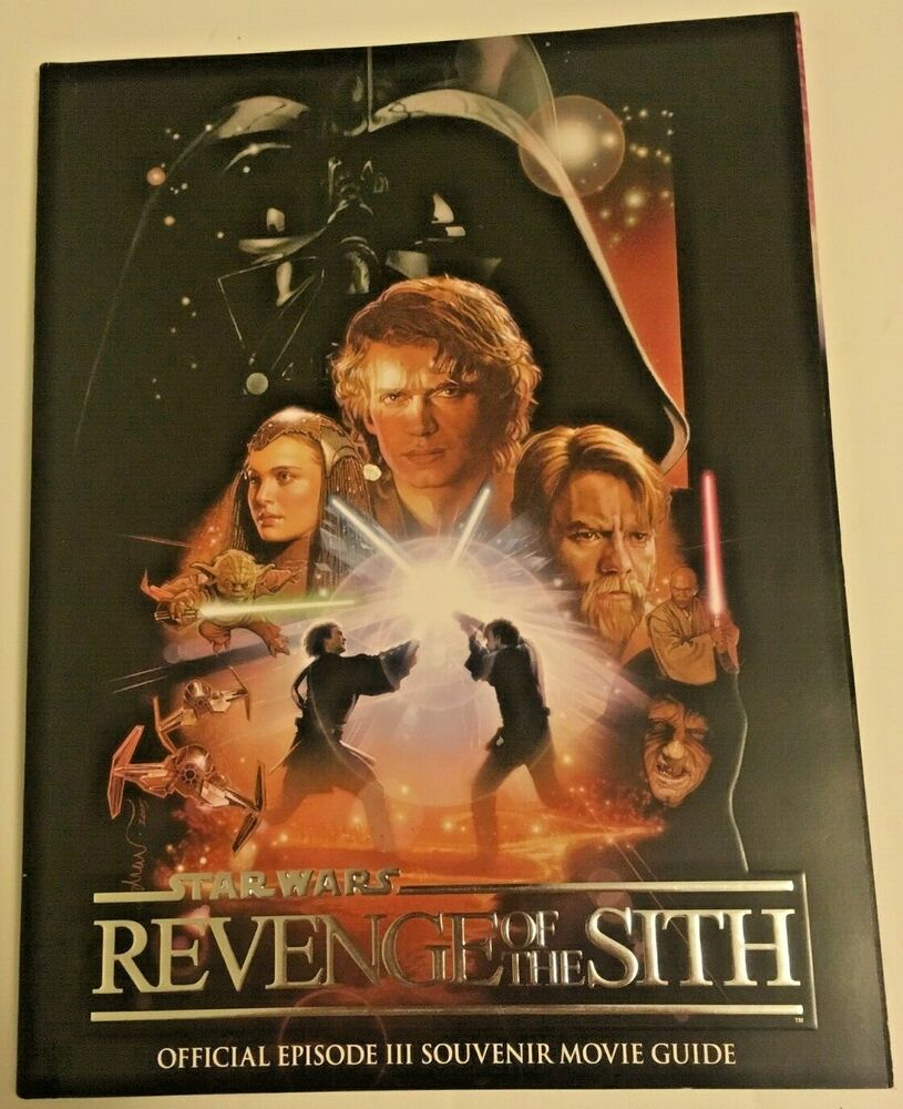Star Wars Revenge of the Sith: Official Episode III Souvenir Movie Guide