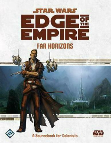 Star Wars Edge of the Empire: Far Horizons