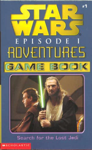 Star Wars Episode I Adventures Game Book: Search for the Lost Jedi