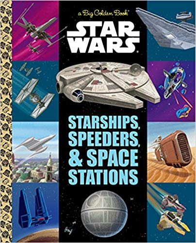 Star Wars: Starships, Speeders, and Space Stations