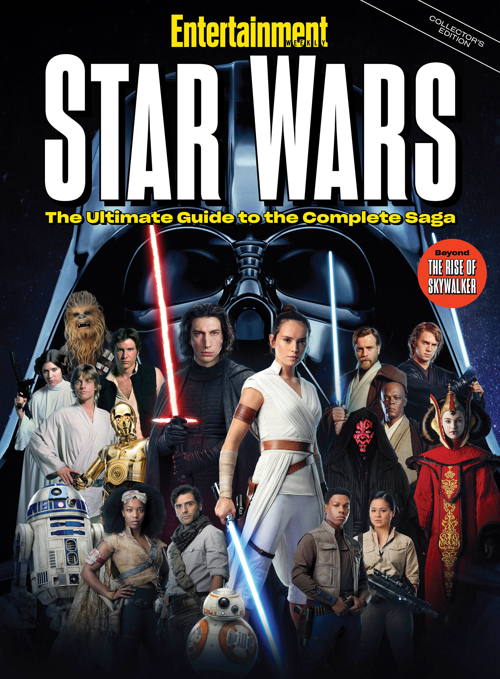 Star Wars: The Ultimate Guide to the Complete Saga (Entertainment Weekly Collector's Edition)