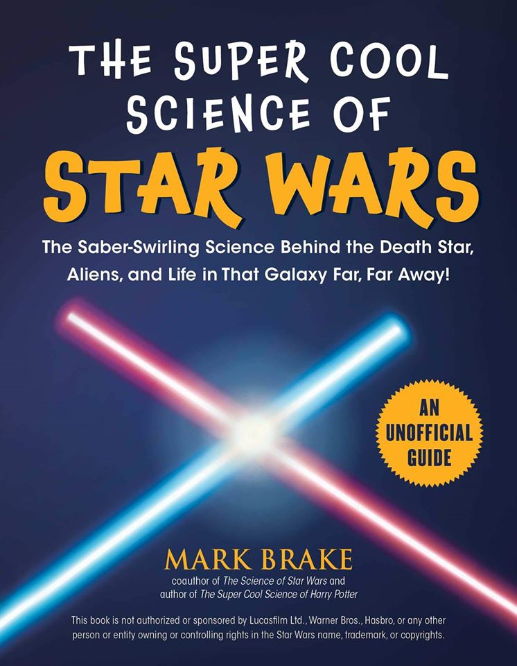 The Super Cool Science Book of Star Wars