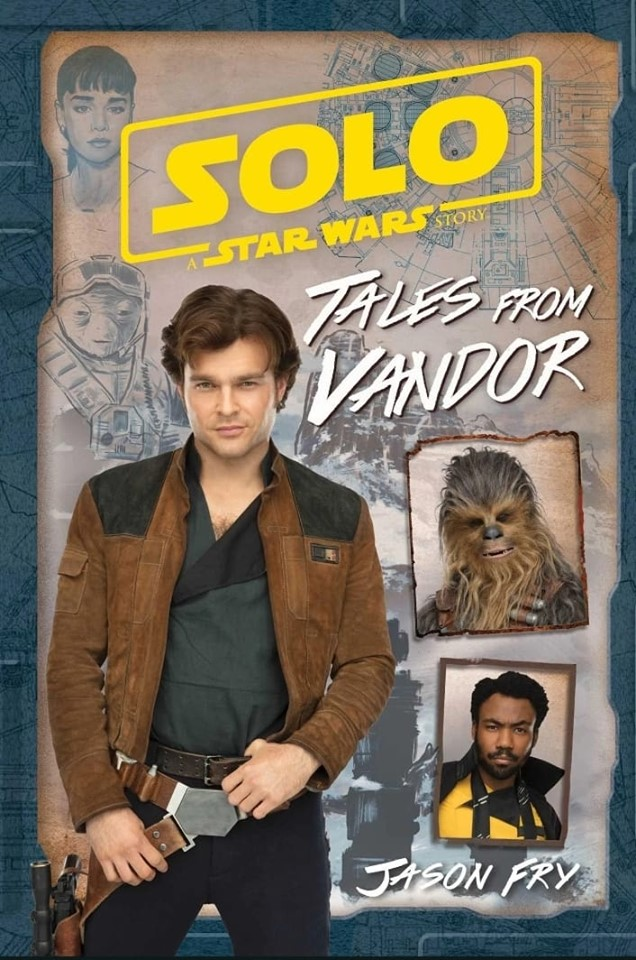Solo: A Star Wars Story - Tales from Vandor