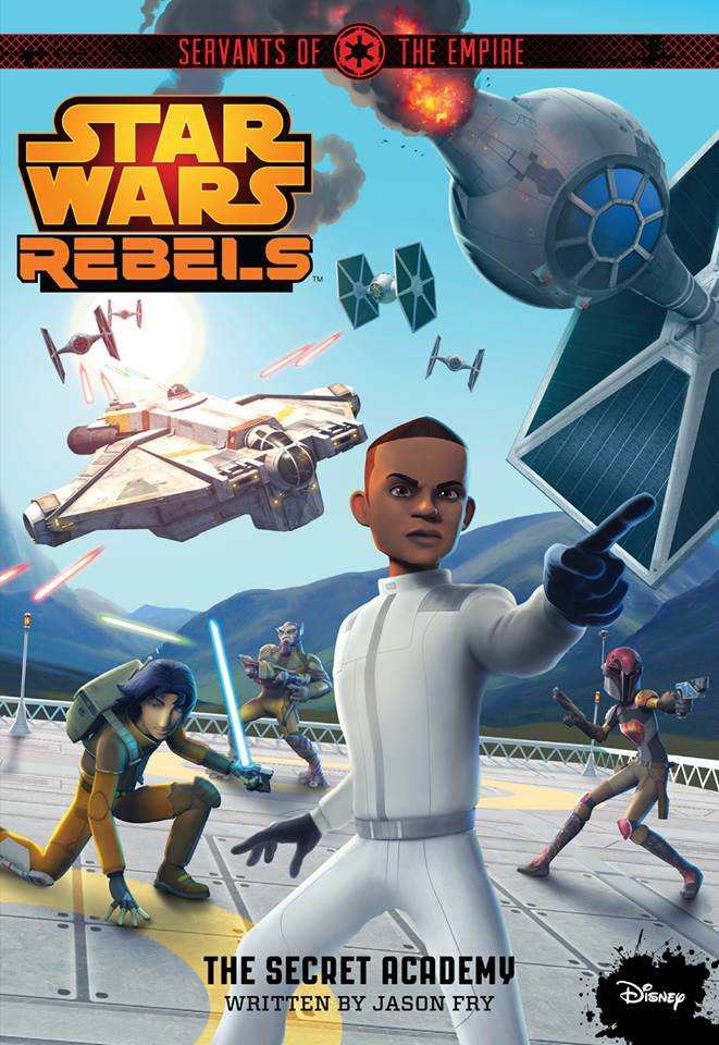 Star Wars Rebels: Servants of the Empire - The Secret Academy