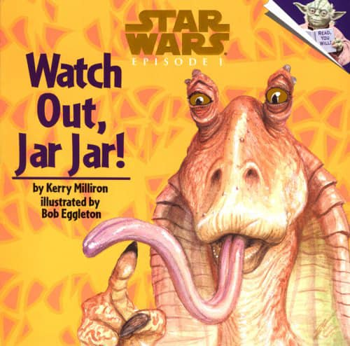 Star Wars Episode I: Watch Out, Jar Jar!