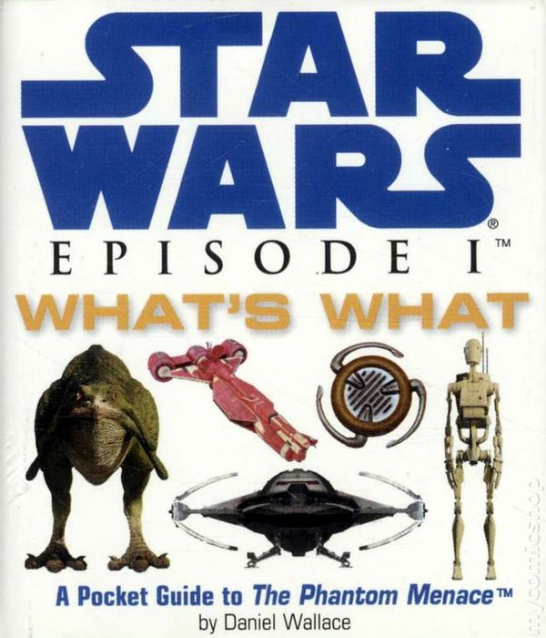 Star Wars Episode I: What's What