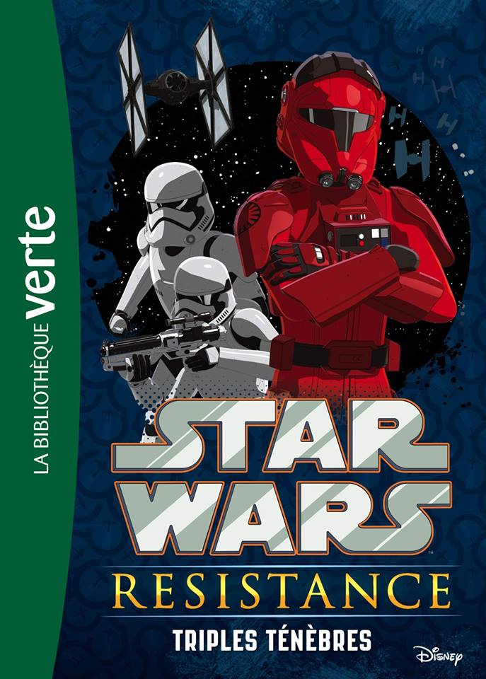 Star Wars Resistance: Triples Tenebre